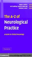 The A-Z of Neurological Practice : A Guide to Clinical Neurology Pdf Ebook.