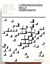 AAVV L'ORGANIZZAZIONE DELLA COMPLESSITA' Il Saggiatore 1976 SERGIO LOS