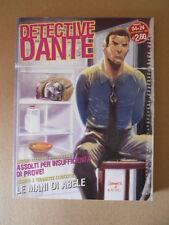 DETECTIVE DANTE n°4 di 24 2005 ed. EURA    [G685] BUONO
