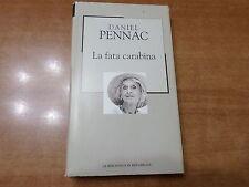 Daniel Pennac LA FATA CARABINA Edizione La Biblioteca di Repubblica 2003