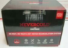 Eastman NEVERCOLD Hot Water Recirculation System 70600 BRAND NEW