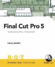 Final Cut Pro 5 Hands-On Training