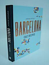 Barcelona Cult Recipes Stephan Mitsch Cookbook 120 recipes Catalan Cuisine BG
