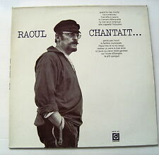 RAOUL DE GODEWARSVELDE . RAOUL CHANTAIT .  LP