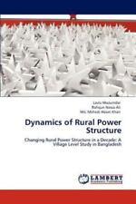 Dynamics Of Rural Power Structure: By Lavlu Mozumdar, Rafiqun Nessa Ali, Md. ...
