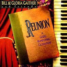 Reunion/Bill & Gloria Gaither (Gospel) (CD 1992), Star Song Communications, New!