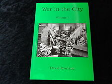 2002 Paperback War in the City Volume 1 by David Rowland, signal Brighton & Hove
