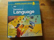 Holt Elements of Language, 4th Course, Alabama Teacher's Edition. 2009