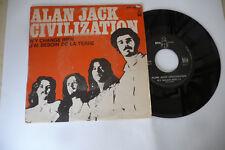 "ALAN JACK CIVILIZATION""N'Y CHANGE RIEN- DISCO 45 GIRI BYG france 1970"""