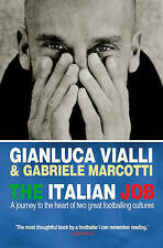 The Italian Job: A Journey to the Heart of Two Great Footballing-ExLibrary