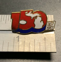 Michigan 150 Year Sesquicentennial Pin (1837-1987) - Vintage Metal Pin
