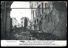 CP BELGIQUE  YPRES ce qui reste des halles des drapiers 1915  (16)