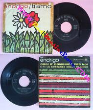 LP 45 7'' SERGIO ENDRIGO Ti amo Oggi e'domenica per noi italy RCA no cd mc vhs *