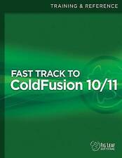 NEW Fast Track to ColdFusion 10/11 by Steven D Drucker