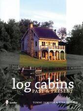 Log Cabins: Past & Present Skinner, Tina Hardcover