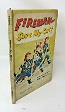 FIREMAN - SAVE MY CAT! Vintage Tony Palazzo Hardcover 1964