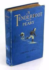 First Edition 1911 A Tenderfoot with Peary George Borup G W Melville Hardcover