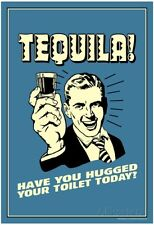 Tequila Have You Hugged Your Toilet Stocking Stuffer Funny Gift Fridge Magnet