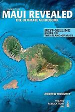 Maui Revealed: The Ultimate Guidebook by Andrew Doughty (English) Paperback Book
