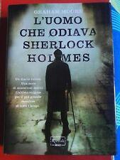 Graham Moore-L'uomo che odiava Sherlock Holmes- Rizzoli Max 2012