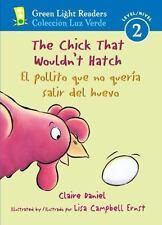 The Chick That Wouldn't Hatch/El Pollito Que No Queria Salir del Huevo (Paperbac