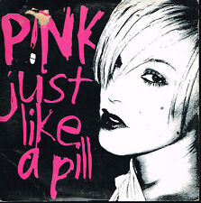 CD single: Pink: just like a pill. 2 titres. arista. D7