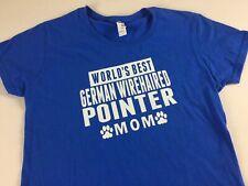 World's Best German Wirehaired Pointer Mom T-Shirt Womens Sz S/M Dog Lover Puppy
