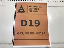 D19 Allis Chalmers Technical Service Shop Repair Manual D-19 D 19