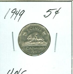 1949 CANADA 5 CENTS  UNC  55 CENTS FOR SHIPPING