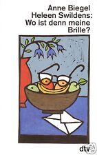 Biegel, Anne; Swildens, Heleen; Wo ist denn meine Brille, 1995, dtv 25100