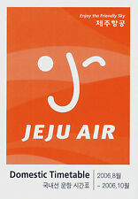 Jeju Air Timetable  August 2006 =