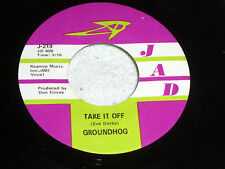 Groundhog: Take it Off / Blues to Take it Off By [Original & Unplayed Copy]