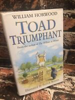 Toad Triumphant William Horwood Wind in the Willows Childrens Hardback TBLO
