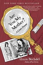 Are You My Mother?  A Comic Drama by Alison Bechdel 2013 Paperback Book