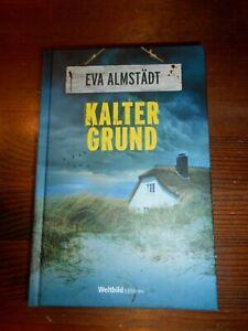 Eva Almstädt - Kalter Grund - gebundene Weltbild Ausgabe!