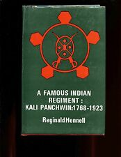 A FAMOUS INDIAN REGIMENT - The Kali Panchwin 2/5thMahratta L/inf, 1768- 1923