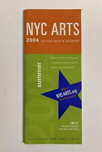 New York City 2004 Culture Guide & Calendar NYC Arts Alliance Brochure Book Rare