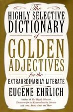 The Highly Selective Dictionary of Golden Adjectives: For the Extraordinarily Li