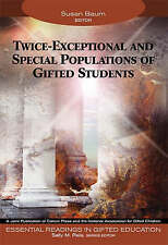 Twice-Exceptional and Special Populations of Gifted Students (Essential Readings