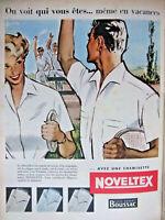 PUBLICITÉ DE PRESSE 1955 CHEMISETTES NOVELTEX EN VACANCES TISSUS BOUSSAC