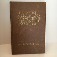 The Baptist Almanac and Repository of Indispensable Knowledge Reuben Herring