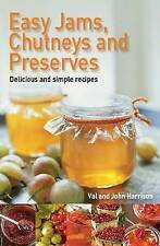 Easy Jams, Chutneys and Preserves, By John Harrison, Val Harrison,in Used but Ac