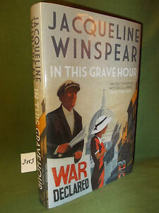 JACQUELINE WINSPEAR IN THIS GRAVE HOUR FIRST UK EDITION HARDBACK 2017 NEW