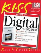 KISS Guide to Digital Photography (KISS Guides), Ang, Tom, Good Condition, Book