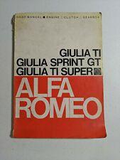 Alfa Romeo Giulia TI, Giulia Sprint GT, Giulia TI Super Shop Manual/Engine...