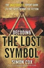 Decoding The Lost Symbol: The Unauthorized Expert