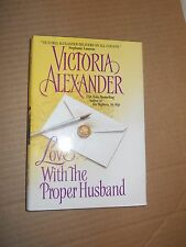 Love With The Proper Husband by Victoria Alexander (2003, Hardcover, Book Club E