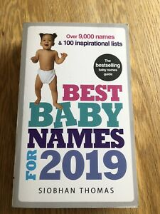 Best Baby Names for 2019: Over 9,000 names and 100 inspiration lists By Siobhan