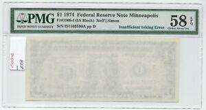 1974 $1 FRN Fr1908-I Insufficient Inking Error Choice AU 58 EPQ PMG MISSING BACK
