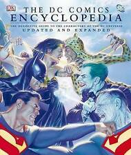 The DC Comics Encyclopedia: The Definitive Guide to the Characters of the DC Un…
